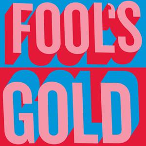 Fool's Gold (album).