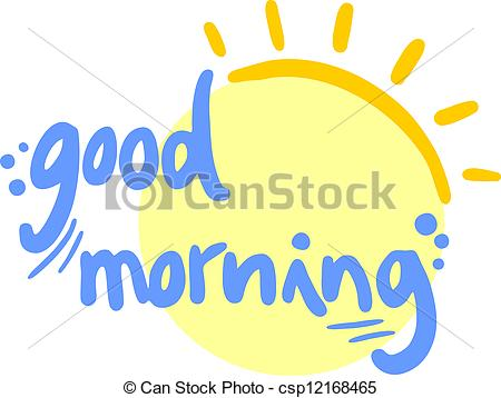 Good morning Clip Art and Stock Illustrations. 2,566 Good morning.