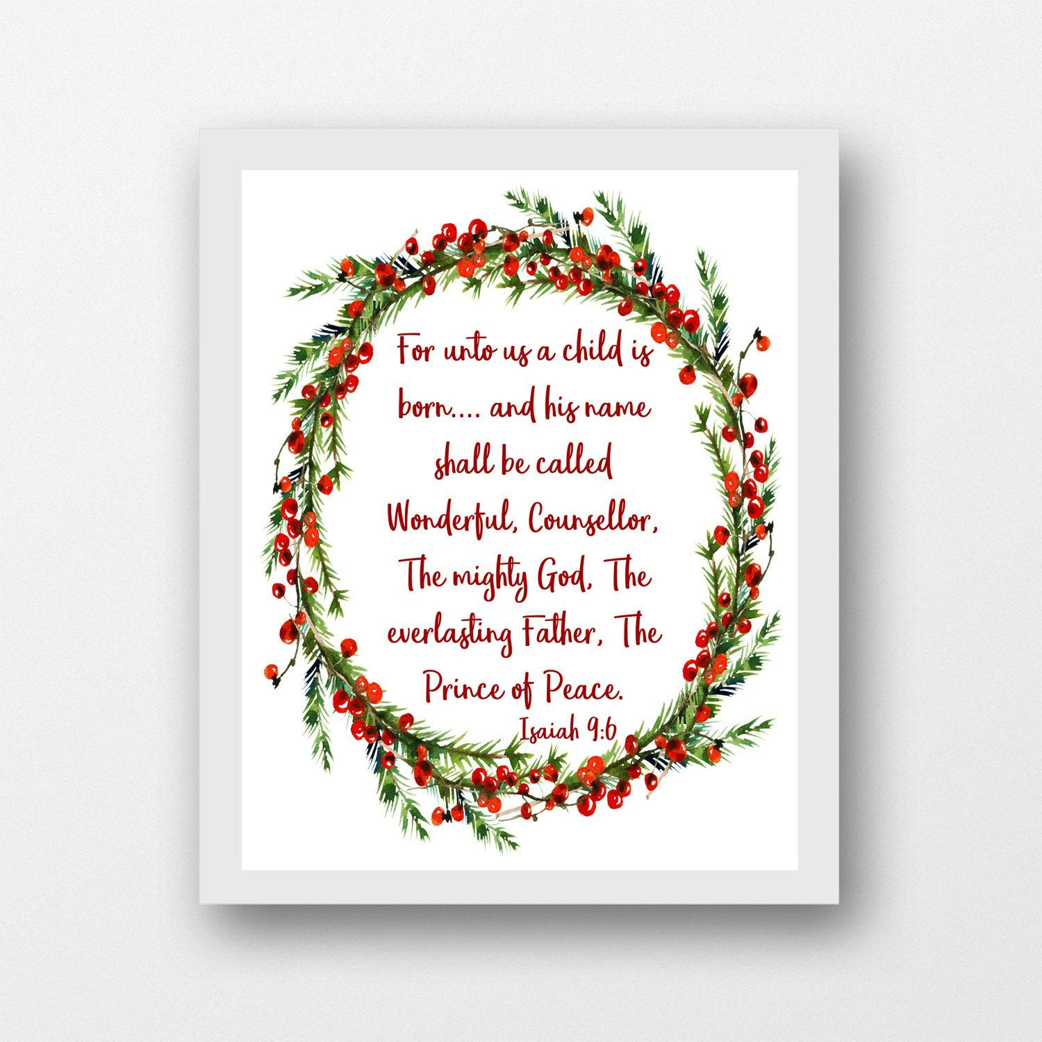 Isaiah 9:6, For Unto Us a Child is Born, printable instant download  Christmas wall art.