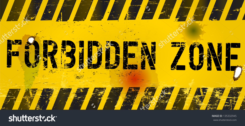 Forbidden Zone Warning Sign Vector Stock Vector 135332945.