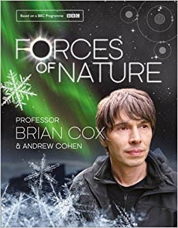 Forces of Nature: Professor Brian Cox, Andrew Cohen: 9780007488827.