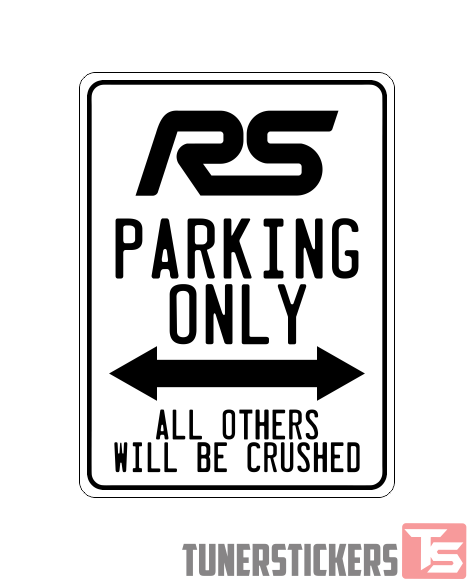 Ford Focus RS Logo Parking Only Sign.