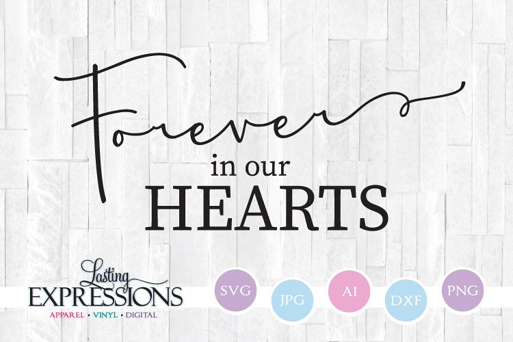 Forever in our hearts memorial // Wood Sign SVG.
