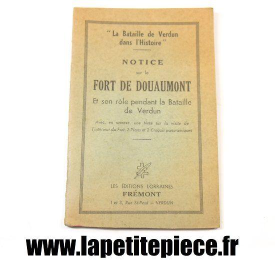 Notice sur le Fort de Douaumont et son rôle pendant la bataille de.