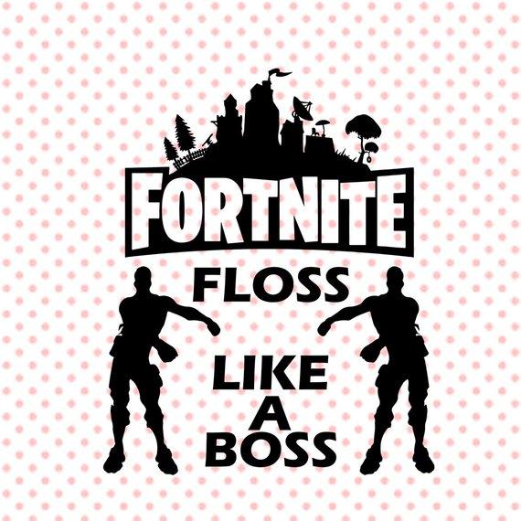 Fortnite Floss Like A Boss svg, Fortnite Floss SVG File, Floss Like.