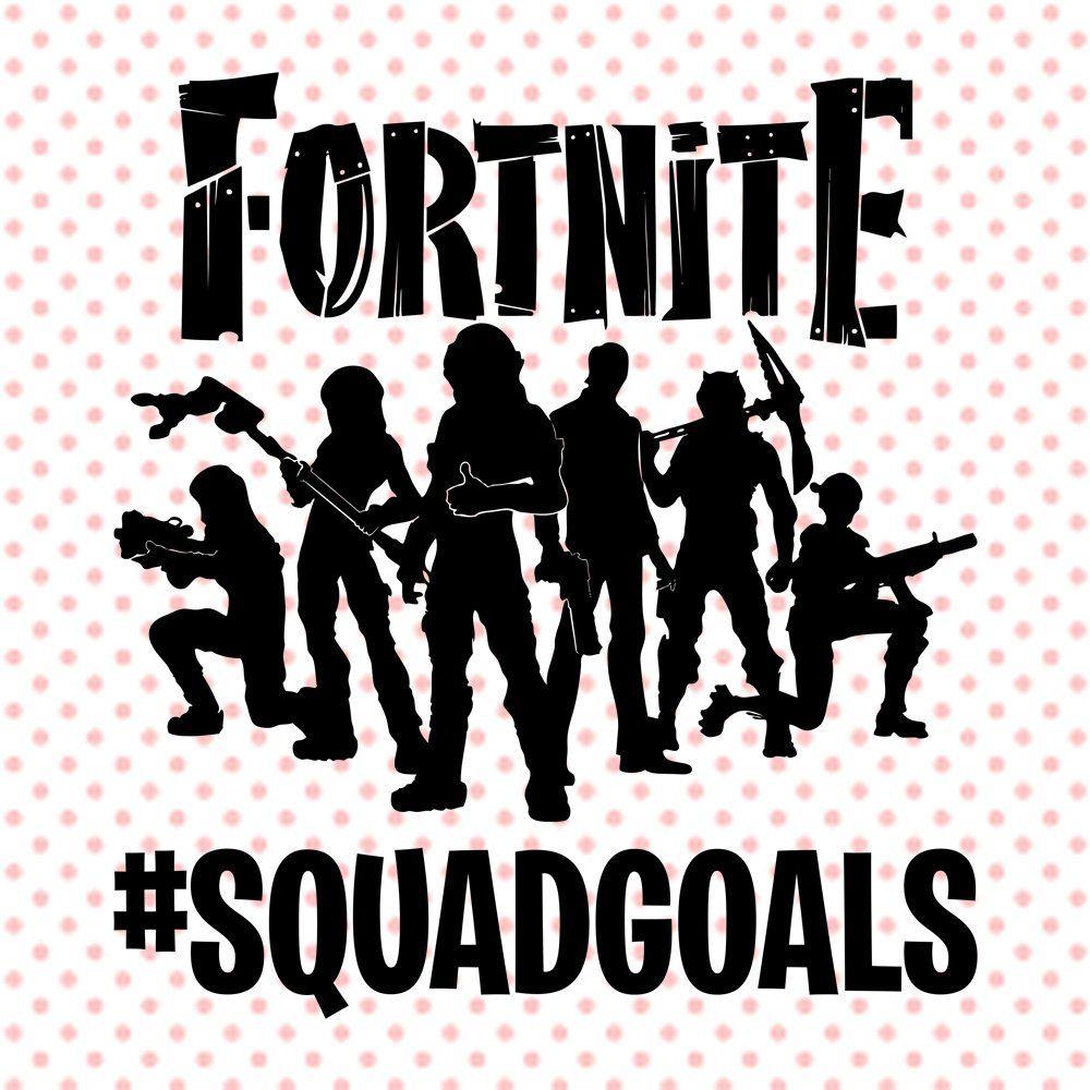 Fortnite SquadGoals svg SquadGoals clipart Fortnite Squad.