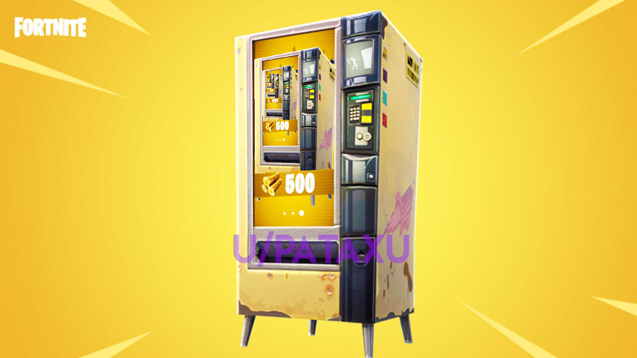 SUGGESTION* Vending machine should drop Vending machine : FortNiteBR.