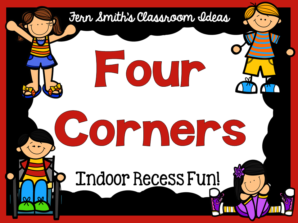 Indoor Recess ~ Four Corners Directions.