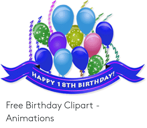 HAPPY 18TH BIRTHDAY! Free Birthday Clipart.