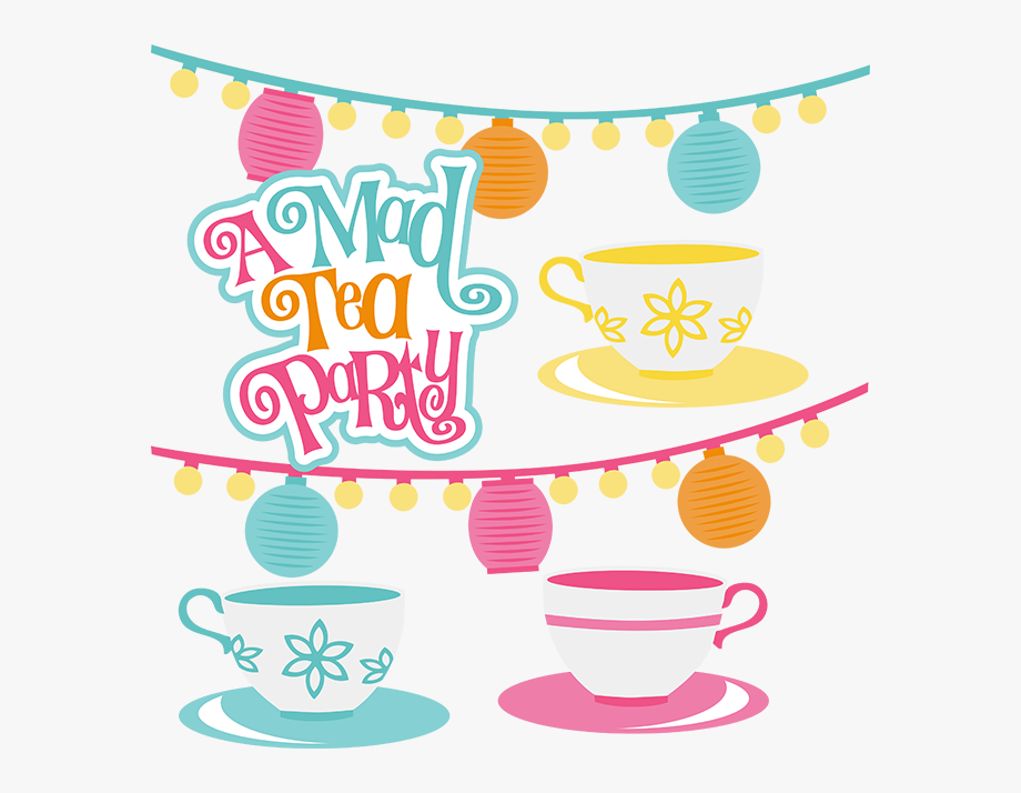 A Mad Tea Party Svg Scrapbook.