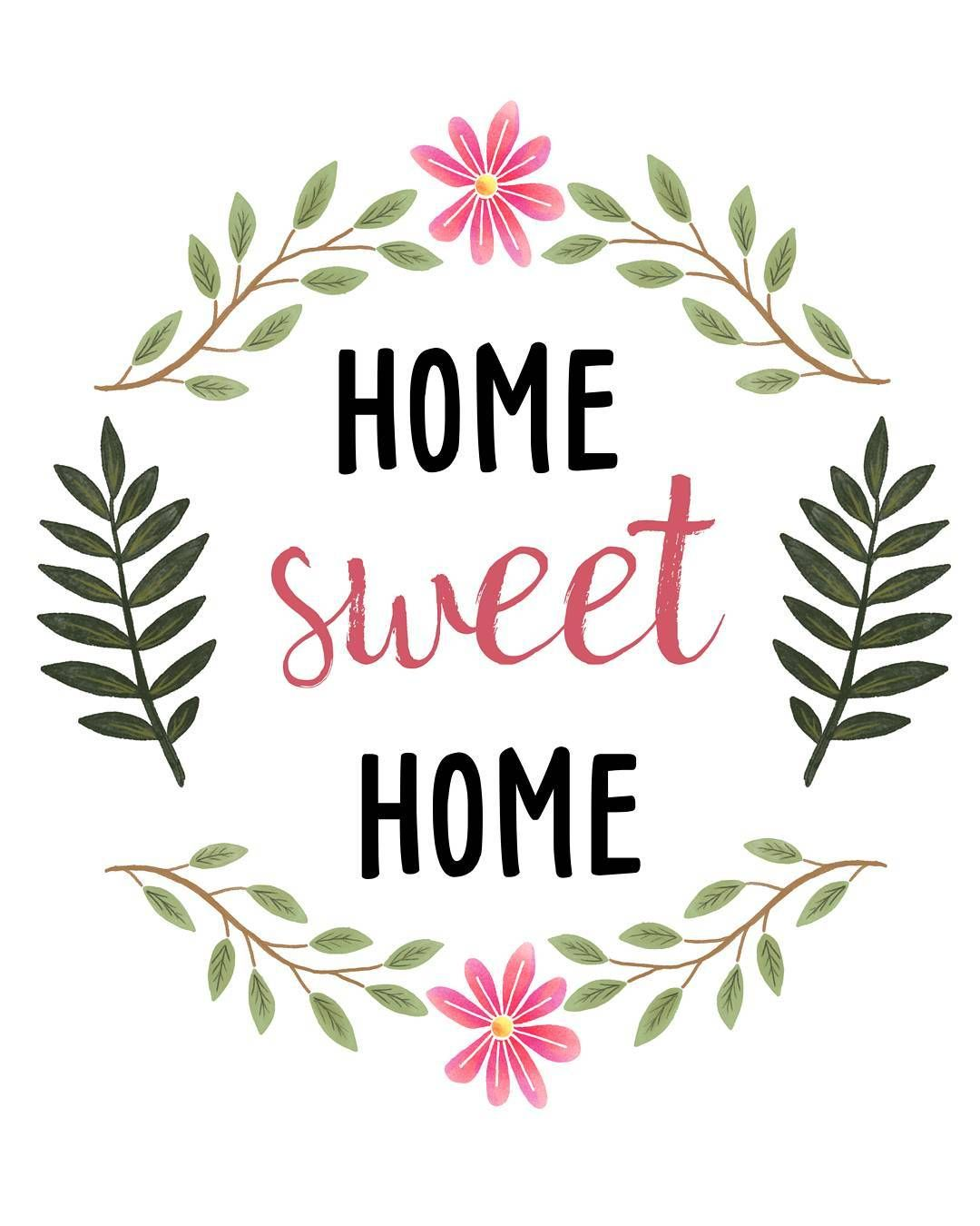 sweetdailiness: Free Home Sweet Home Printable. Download it at www.