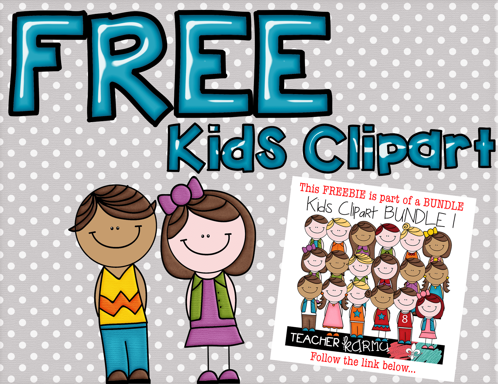 2 FREE Kids: Student Clipart — Teacher KARMA.