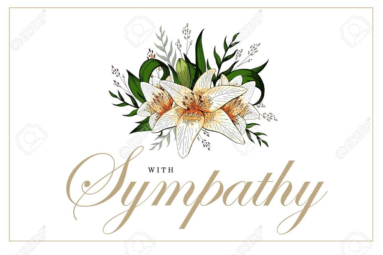 Condolences sympathy card floral lily bouquet and lettering.