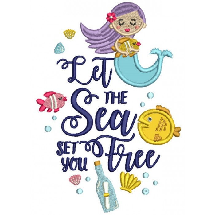 Let The Sea Set You Free Mermaid Applique Machine Embroidery Design  Digitized Pattern.