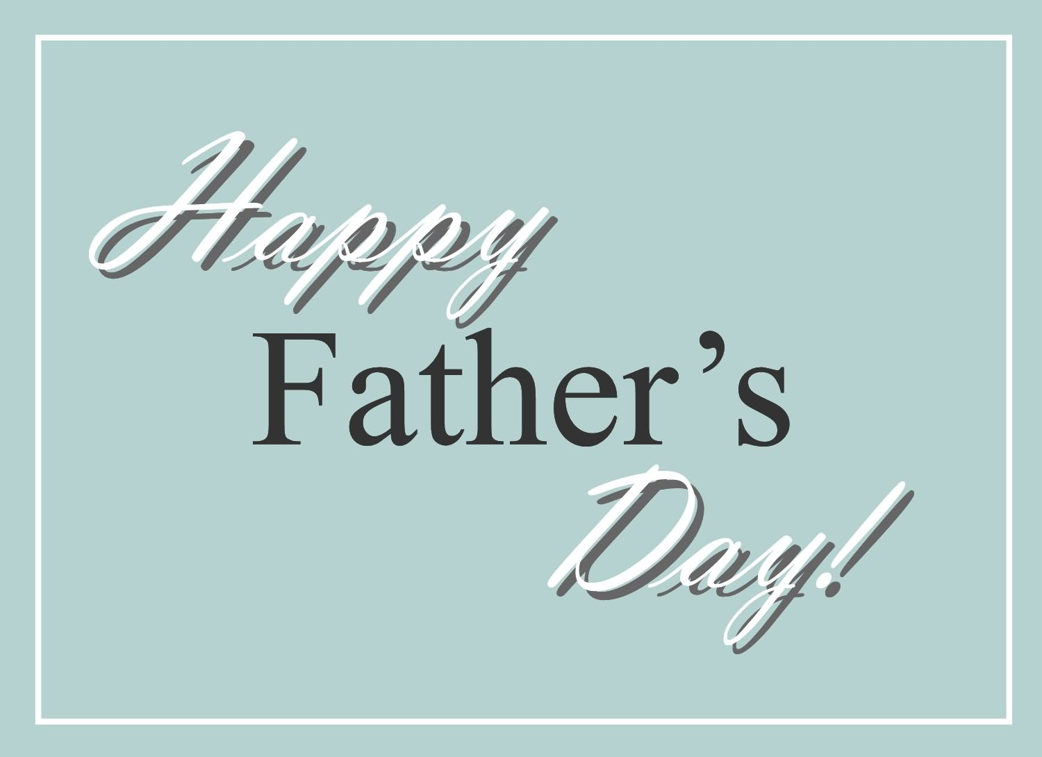 Images of Free Fathers Day E Cards.