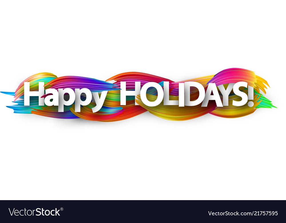 Happy holidays banner with colorful brush strokes.