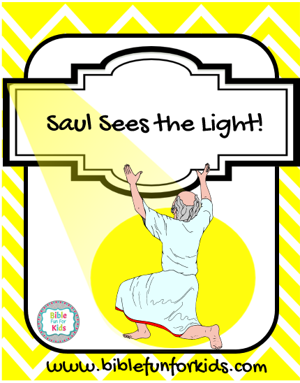 Bible Fun For Kids: Saul Sees the Light.