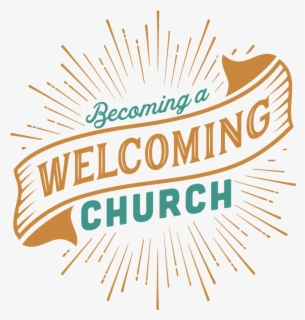 Free Welcome To Our Church Clip Art with No Background.