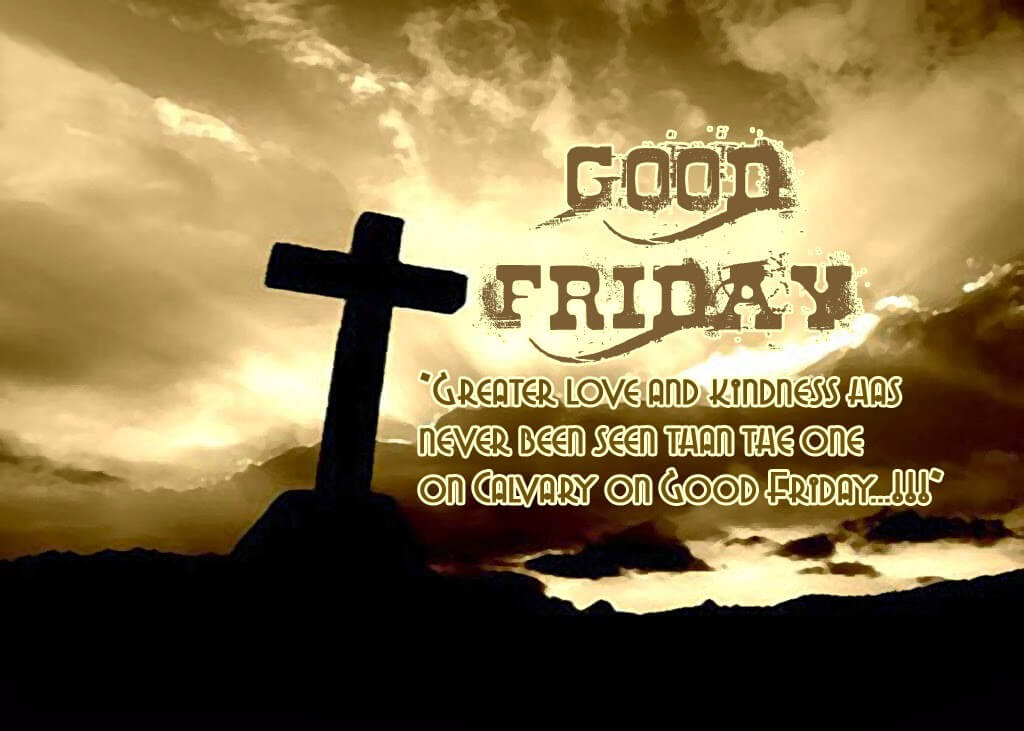 Good Friday Images Pictures Wishes Free Download.