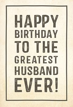 Happy Birthday Husband wishes, messages, images, quotes.