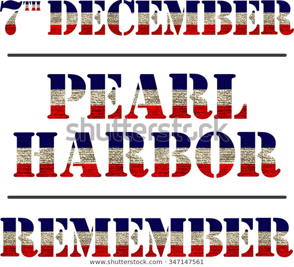 Pearl Harbor Remembrance Day Vector Illustration Stock Vector.