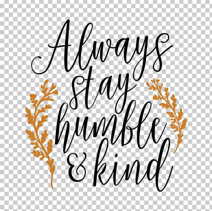 Cricut Humble And Kind AutoCAD DXF PNG, Clipart, Art, Autocad Dxf.