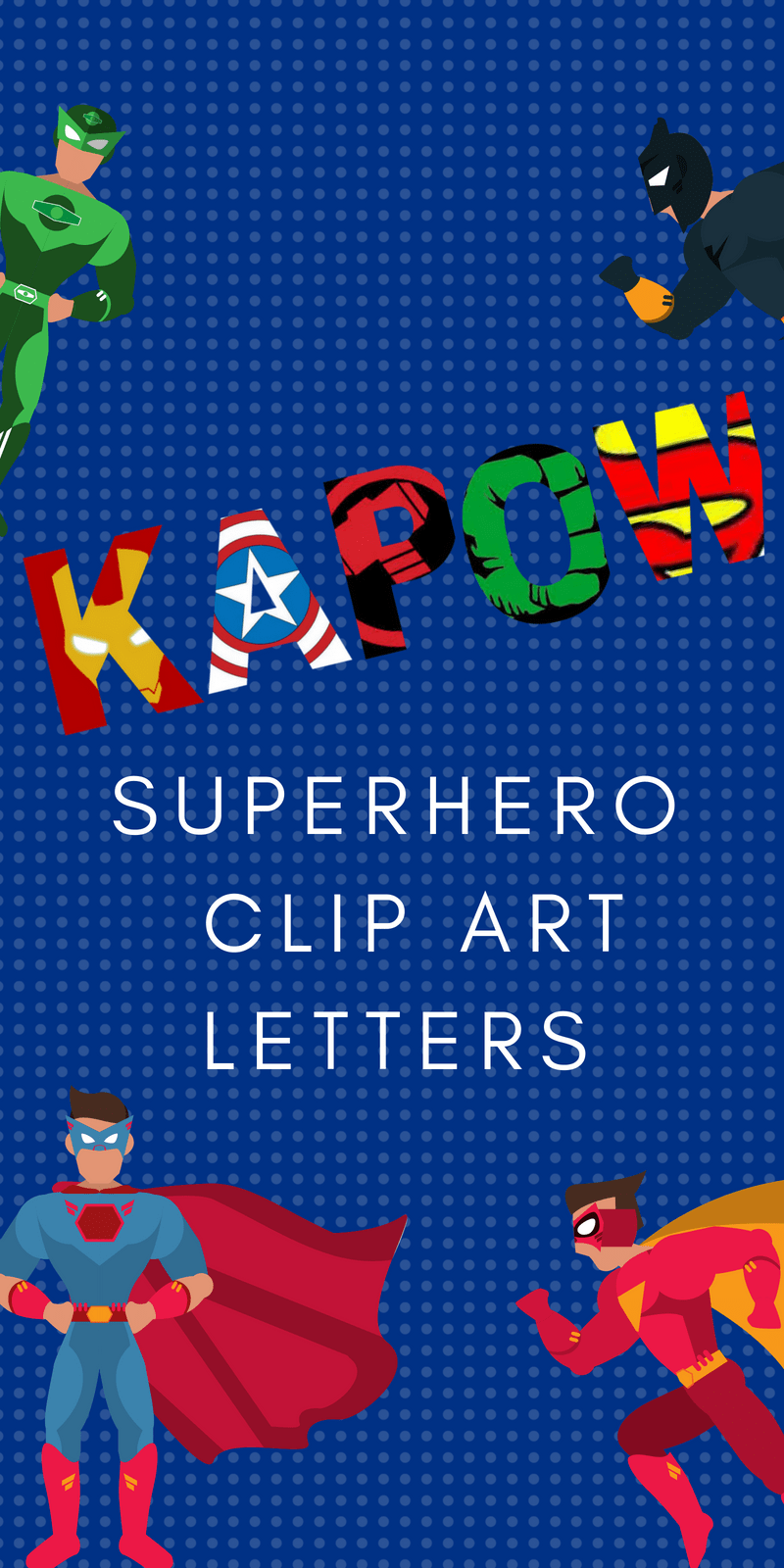 Free Printable Superhero Alphabet Letters.