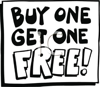 Buy One Get One Free Sign.