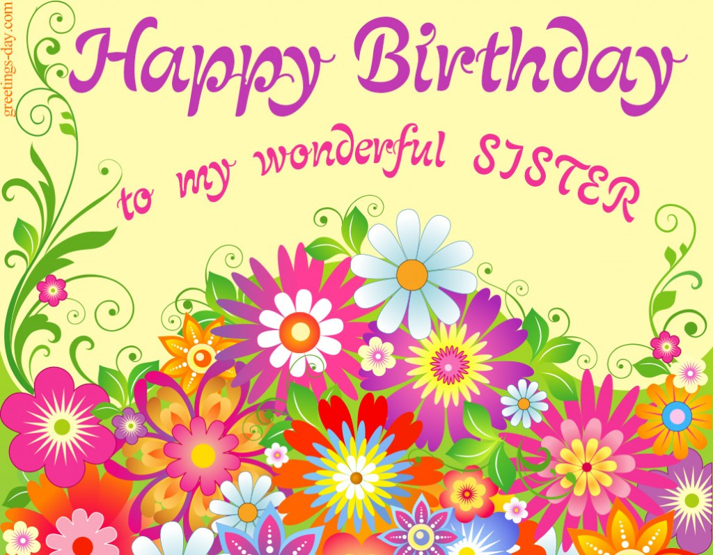 Happy Birthday Sister. Free Freeting Online Ecard..