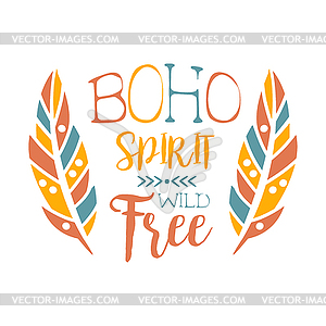 Free Spirit Slogan Ethnic Boho Style Element,.