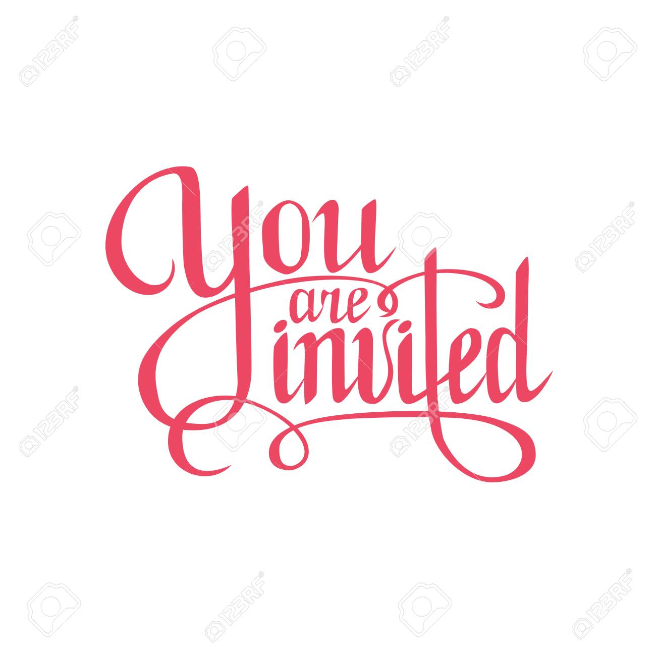 you are invited sign.Hand drawn lettering. Greeting card with...