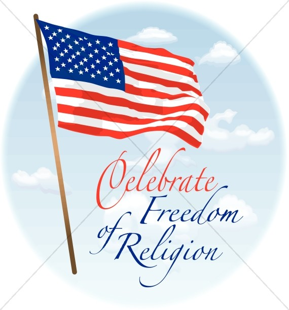 American Flag and Freedom of Religion.
