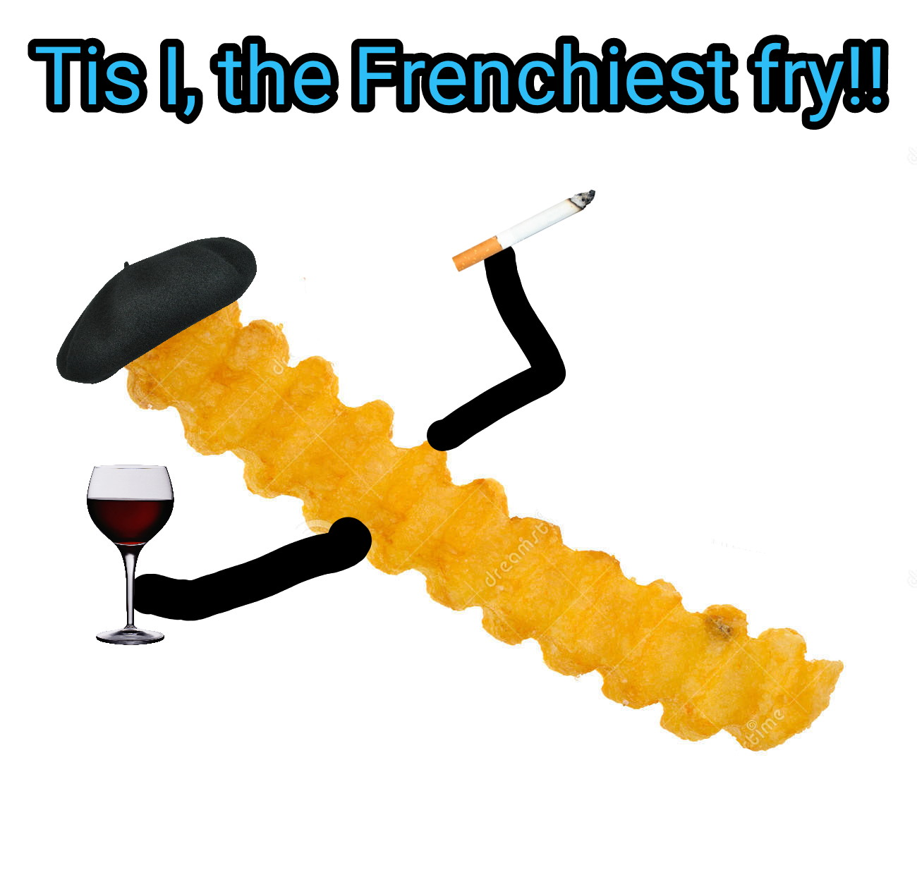The Frenchiest fry..
