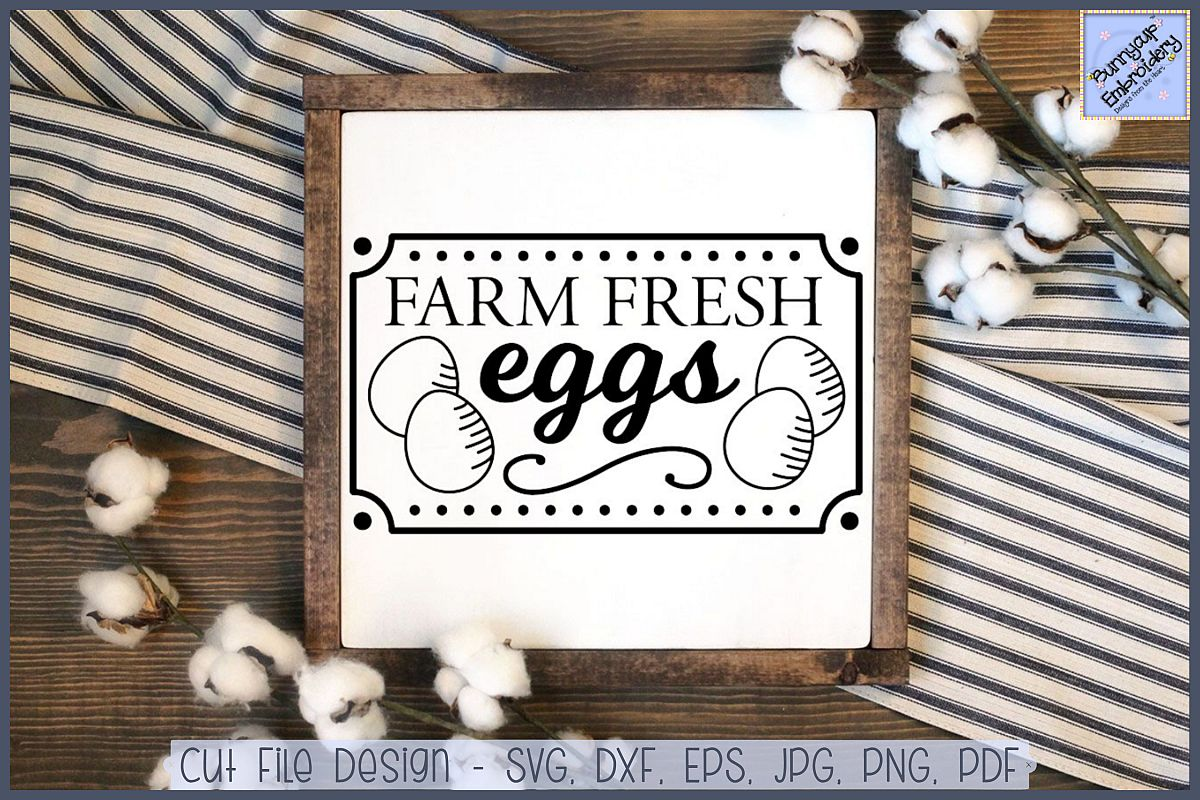 Farmhouse Farm Fresh Eggs.