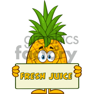 Smiling Pineapple Fruit With Green Leafs Cartoon Mascot Character Holding A  Banner With Text Fresh Juice clipart. Royalty.