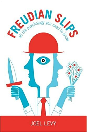 Freudian Slips: All the Psychology You Need to Know: Amazon.co.uk.
