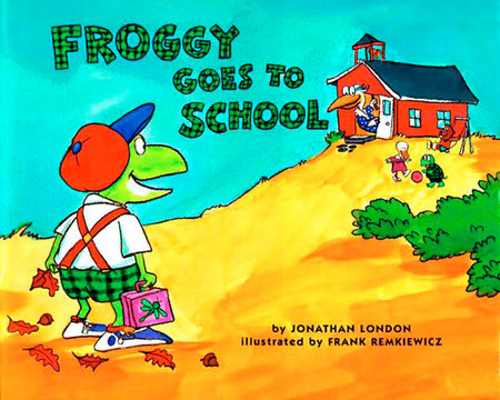 Froggy Goes to School by Jonathan London: 9780140562477.