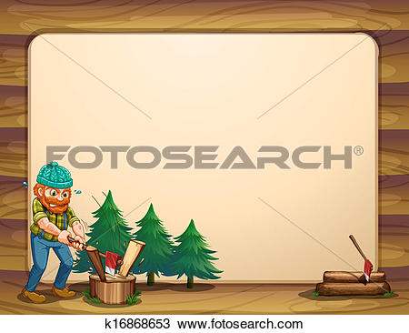 Clipart of An empty template with a man chopping woods in front.
