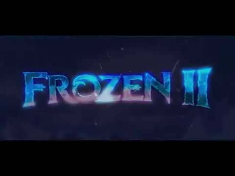 FROZEN 2 OPENING TITLES 2019.