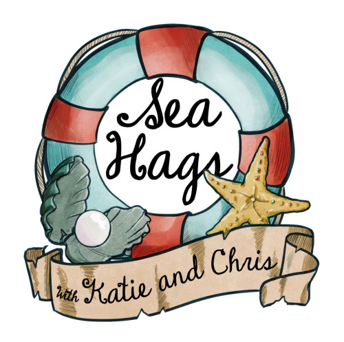 Sea Hags Podcast — Episode 40.