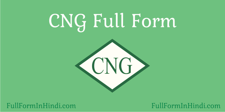 CNG Full Form in Hindi.