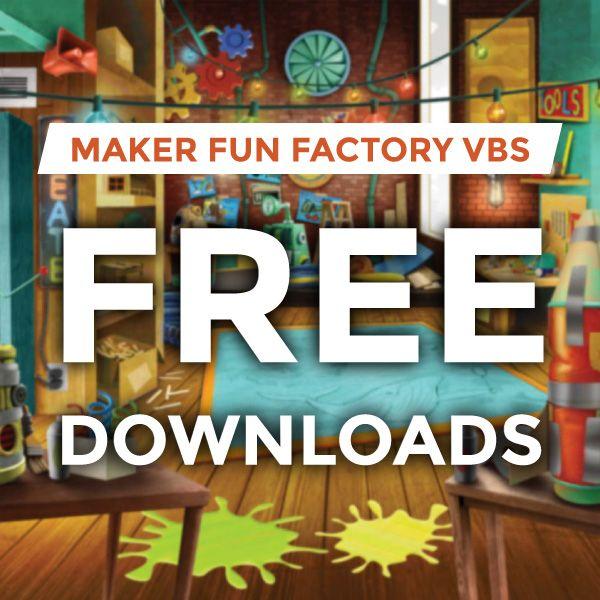 Maker Fun Factory VBS 2017.