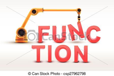EPS Vectors of industrial robotic arm building FUNCTION word on.