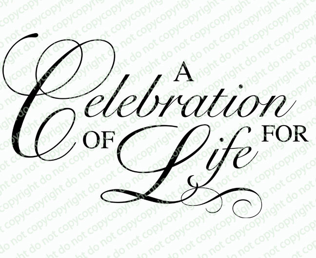 A Celebration of Life For Funeral Program Title.
