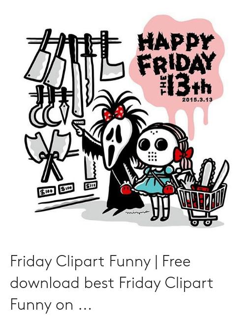 HAPpy FRIDAY Friday Clipart Funny.
