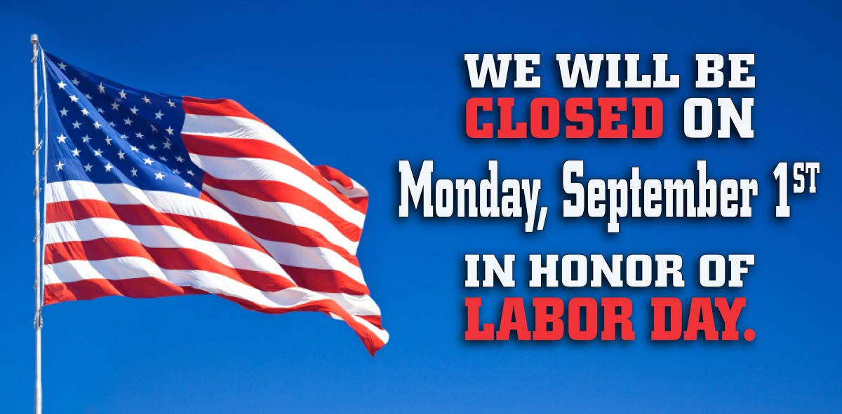 Labor Day 2016 Closing Sign.