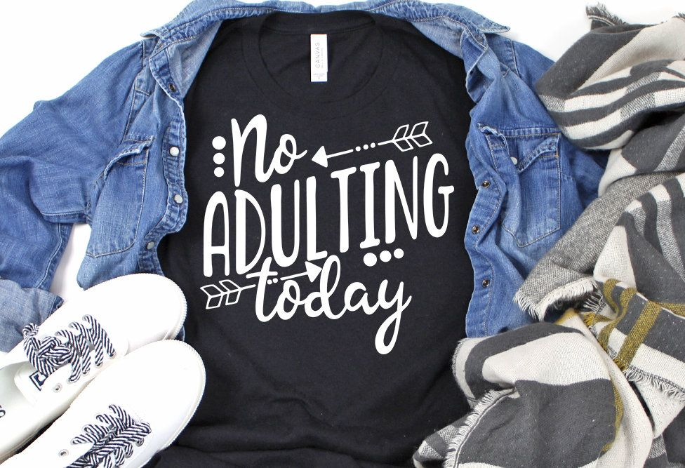 No adulting today svg, Mom life svg, Mommy mother funny.