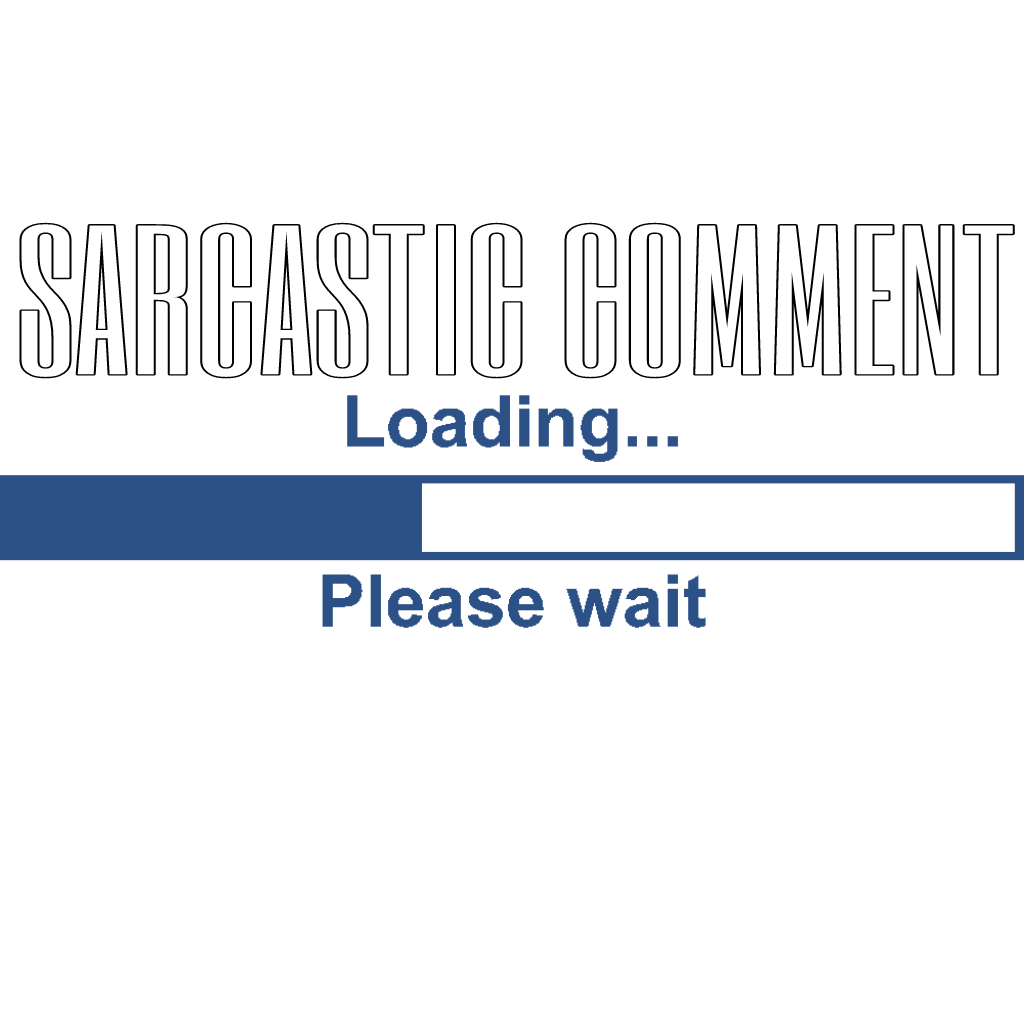 sticker aesthetic text png sarcasm funny loading.