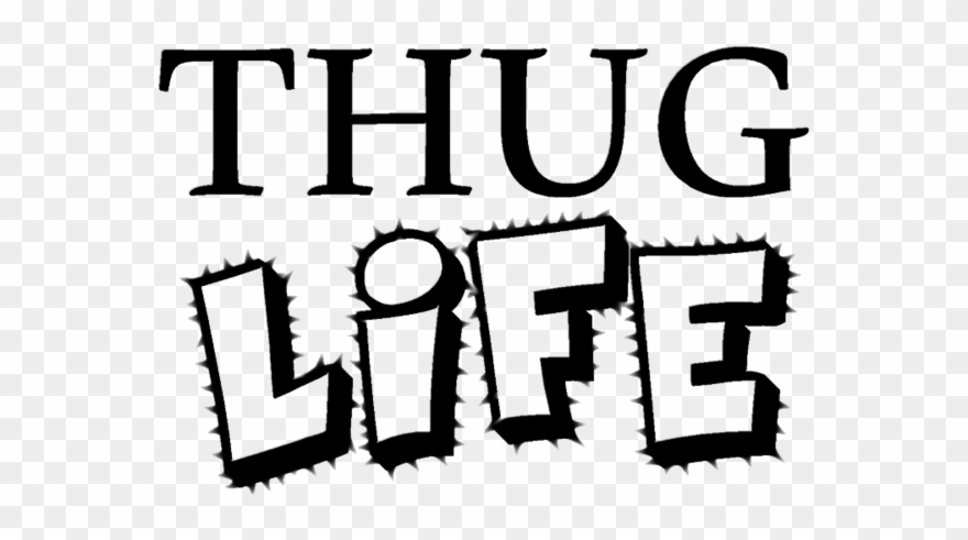 Thug Life Text Transparent Background.