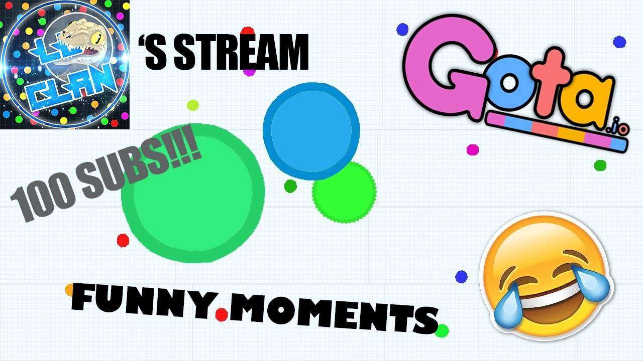 GOTA.IO AWESOME GAMEPLAY & FUNNY MOMENTS.